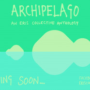 ARCHIPELAGO: THE ERIS COLLECTIVE, 13 JUNE, 6pm