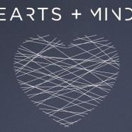 Hearts & Minds Tuesday 9th March, 7pm