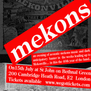 MEKONS, Sat 15 July, 7pm