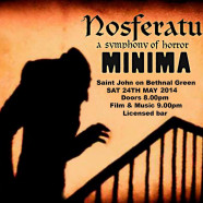 Nosferatu with live score by Minima, 24 May, 9pm