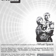 Tron and Virtual Space, 19 April, 7.30pm