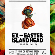 Ex-Easter Island Head + Laura Cannell, Saturday 16 September, 8pm