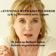 2 EVENINGS WITH KRISTIN HERSH 23 & 24 November, 7.30pm