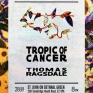 TROPIC OF CANCER, Tuesday 28 February, 8pm