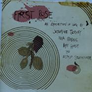First Rose, Artist Group Show, 4 – 28 October
