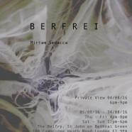 Belfry Exhibition: Miriam Sedacca – BERFREI, 4 – 14 August 2016
