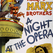 Marx Brothers A Night at the Opera: 3rd Feb 2012
